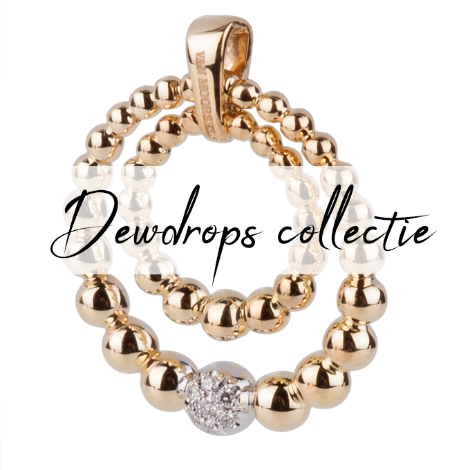 Dewdrops collectie